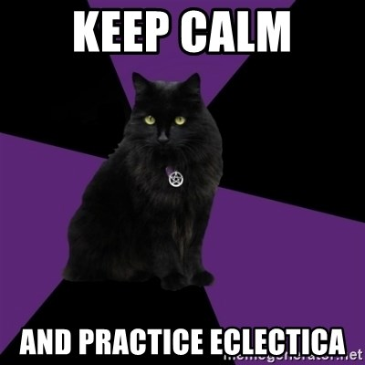 Wiccan Cat - keep calm  and practice eclectica