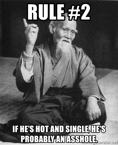Bad Advice Asian - RULE #2 If he's hot and single, he's probably an asshole.