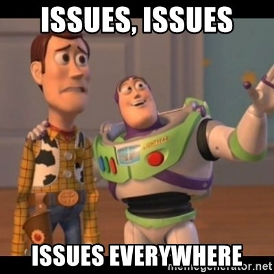 X, X Everywhere  - Issues, Issues Issues Everywhere