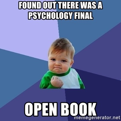 Success Kid - found out there was a psychology final open book