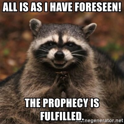 12/26/2017 Update All-is-as-i-have-foreseen-the-prophecy-is-fulfilled