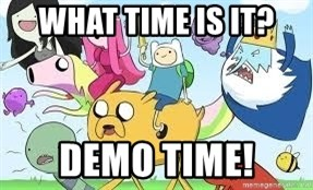 Adventure Time Meme - What time is it? DEMO TIME!