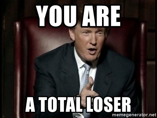 Image result for trump loser