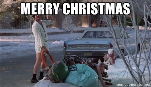 Merry Christmas - Cousin Eddie Lampoons Christmas Vacation | Meme ...