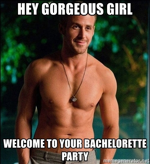 Hey Gorgeous Girl Welcome To Your Bachelorette Party