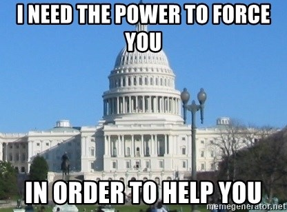Government Shutdown White House - i need the power to force you in order to help you
