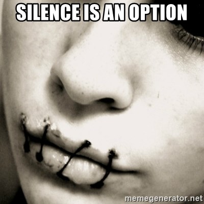 silence - Silence is an option