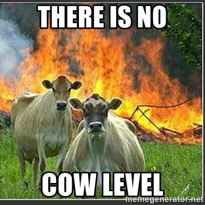 Evil Cows - There is no Cow Level