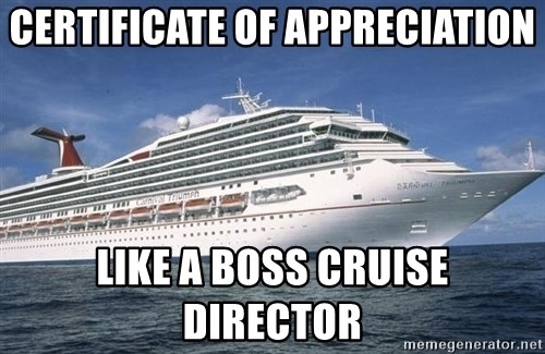 Certificate of appreciation like a boss cruise director carnival carnival triumph cruise certificate of appreciation like a boss cruise director yadclub Images