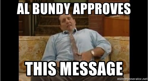al-bundy-approves-this-message.jpg