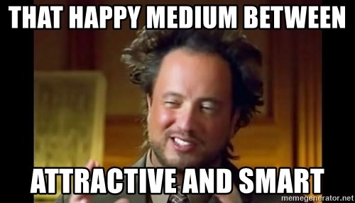 that happy medium between attractive and smart history channel meme generator spy auto cars