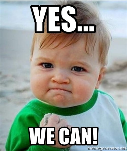 Yes we can victory baby meme generator for Bett yes we can