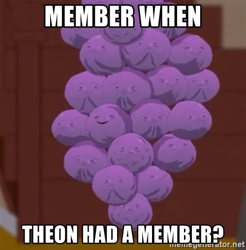 member when theon had a member member when theon had a member? member berries south park meme