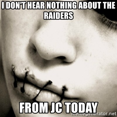 silence - I Don't Hear Nothing About The Raiders From JC Today