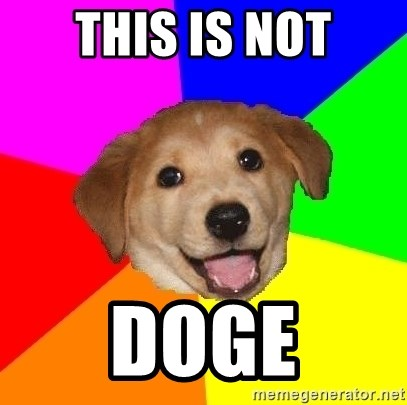 Advice Dog - this is not doge