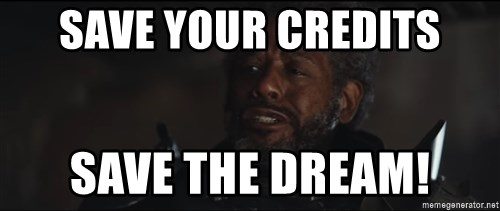 Saw Gerrera - Save your Credits Save the Dream!