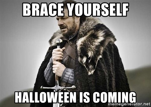 Brace yourself Halloween is coming - brace yourselves the purple ...