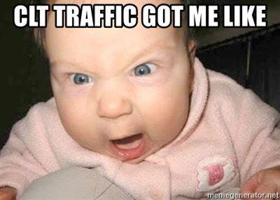 Angry baby - CLT traffic got me like