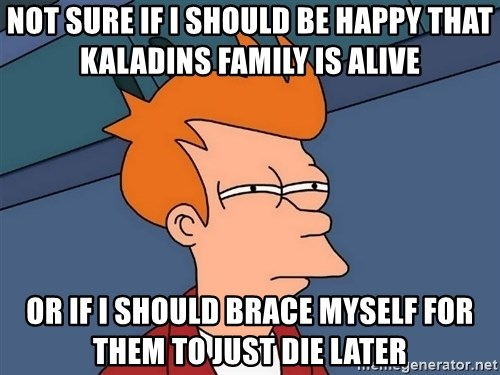 not-sure-if-i-should-be-happy-that-kalad