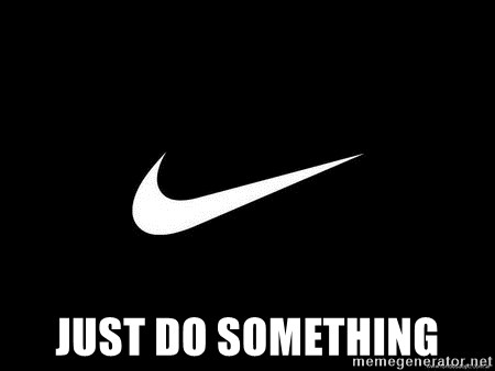 Nike swoosh - Just do something