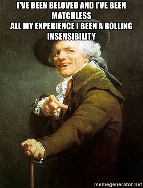 Ducreux - I've been beloved and I've been matchless  All my experience I been a rolling insensibility