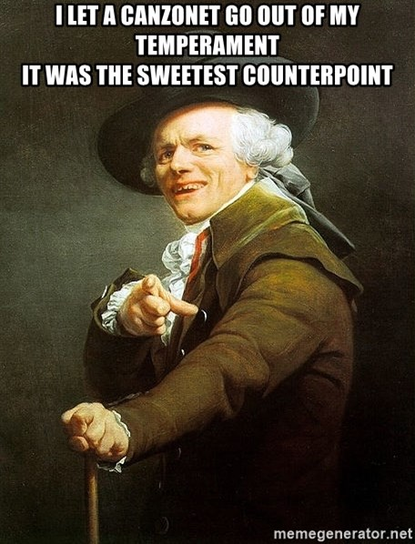Ducreux - I let a canzonet go out of my temperament  It was the sweetest counterpoint