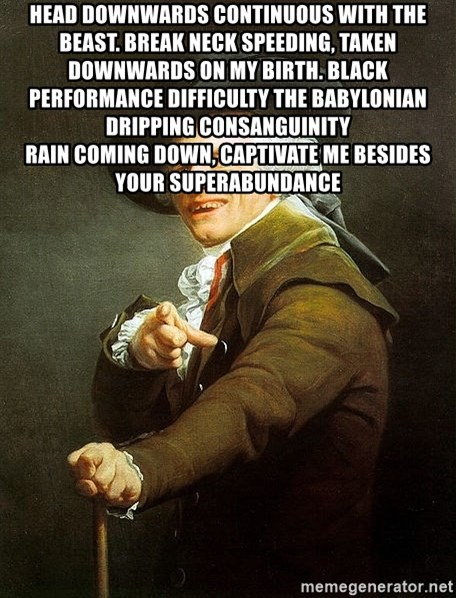 Ducreux - Head downwards continuous with the beast. Break neck speeding, taken downwards on my birth. Black performance difficulty the Babylonian dripping consanguinity  Rain coming down, captivate me besides your superabundance