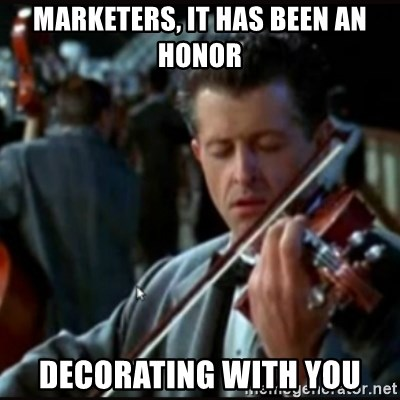 Titanic Band - MARKETERS, IT HAS BEEN AN HONOR DECORATING WITH YOU