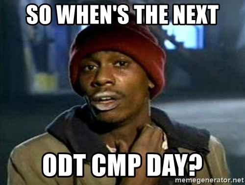 so-whens-the-next-odt-cmp-day.jpg