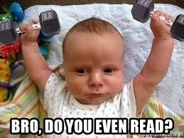 Workout baby - Bro, Do you even read?