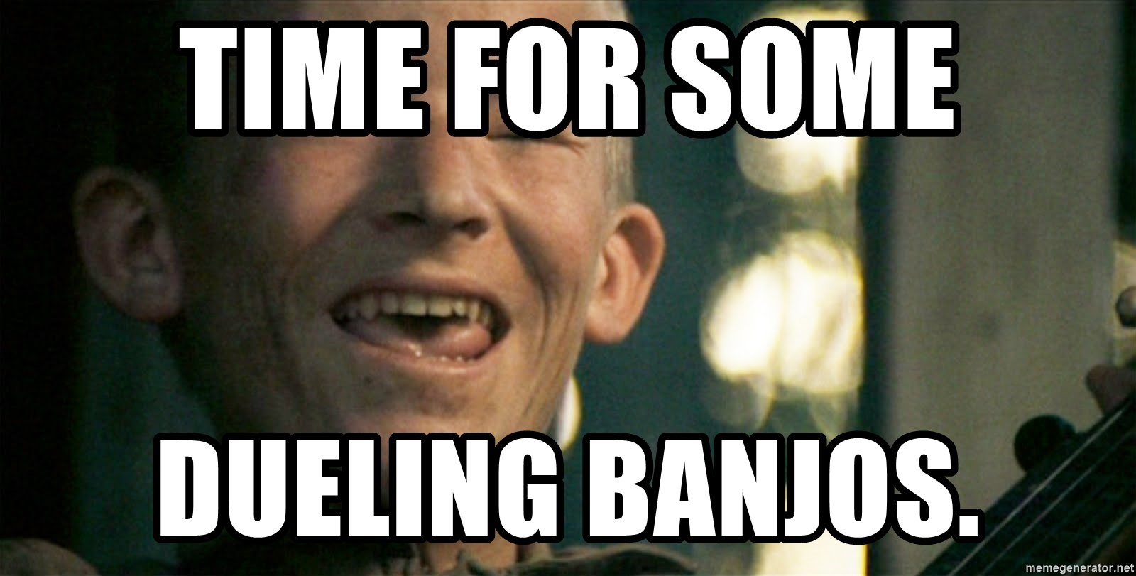 time for some dueling banjos time for some dueling banjos deliverance boy meme generator