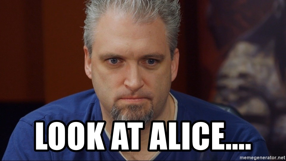 Intense Monte -  look at alice....