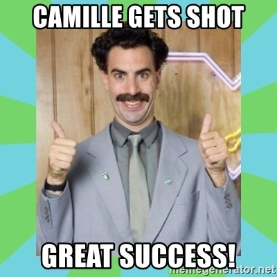 Great Success! - CAMILLE GETS SHOT GREAT SUCCESS!