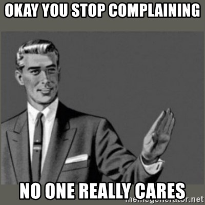 Bitch, Please grammar - okay you stop complaining no one really cares