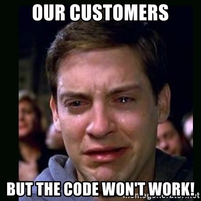 crying peter parker - our customers but the code won't work!