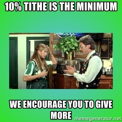 Office Space Flair - 10% tithe is the minimum we encourage you to give more