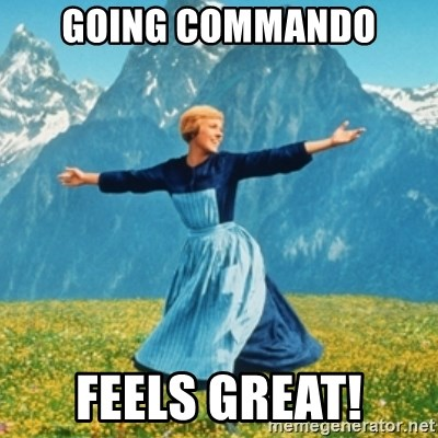 Sound Of Music Lady - going commando feels great!