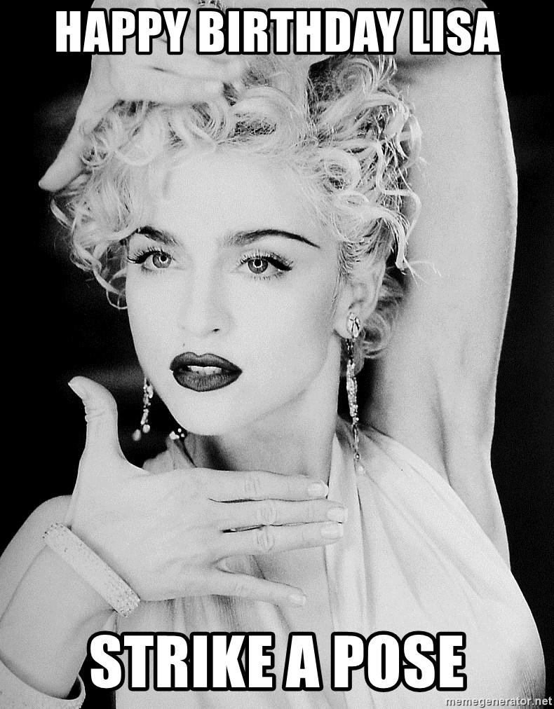 Madonna Vogue 2 - Happy Birthday Lisa Strike a pose