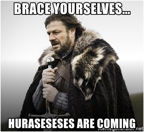 ned stark brace yourself - Brace yourselves... Huraseseses are coming