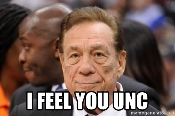 Donald Sterling -  I feel you unc