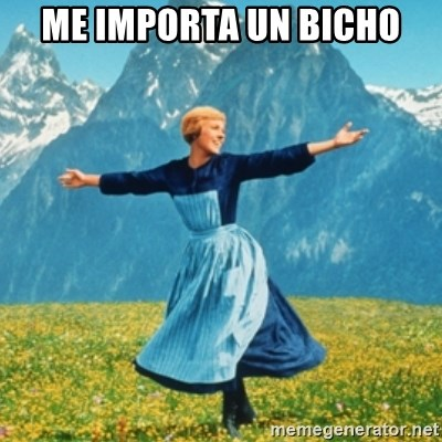 Sound Of Music Lady - Me importa un bicho