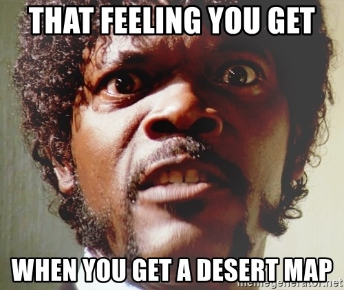 Mad Samuel L Jackson - that feeling you get when you get a desert map