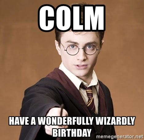 Colm Have A Wonderfully Wizardly Birthday