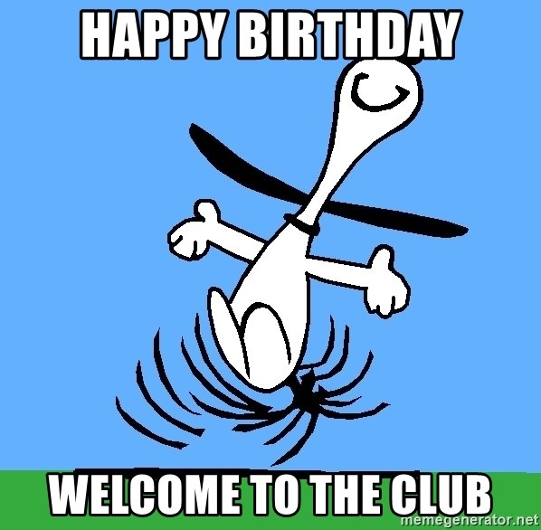 My snoopy dance - HAPPY BIRTHDAY WELCOME TO THE CLUB