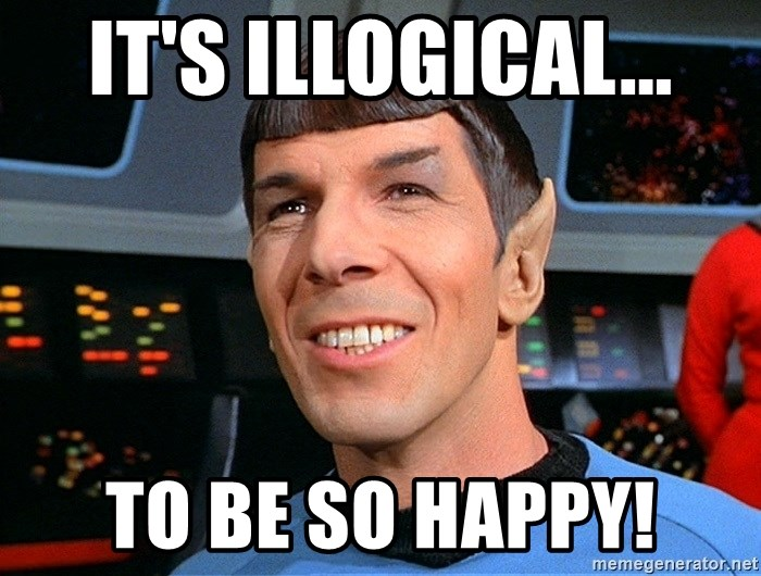 smiling spock - it's illogical... to be so happy!