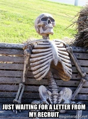 Waiting Skeleton - Just waiting for a letter from my recruit