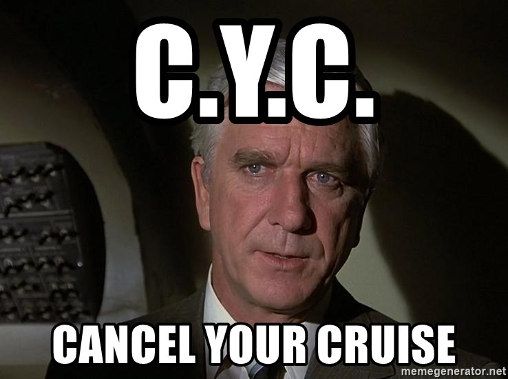 Leslie Nielsen Shirley - C.Y.C. Cancel your cruise