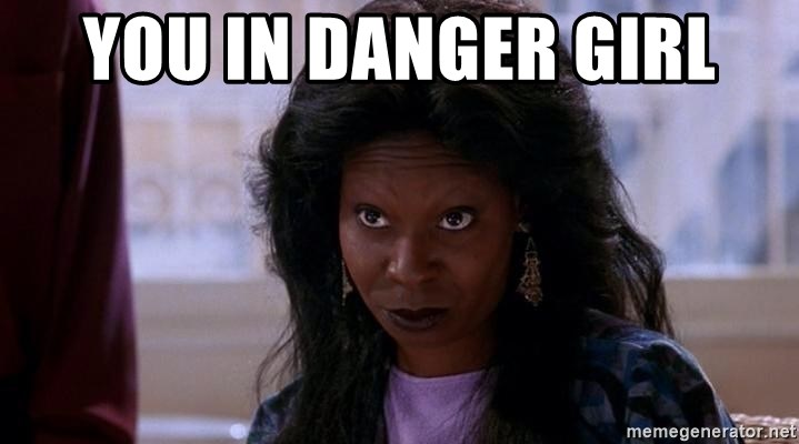 Ghost Whoopi - You in danger girl