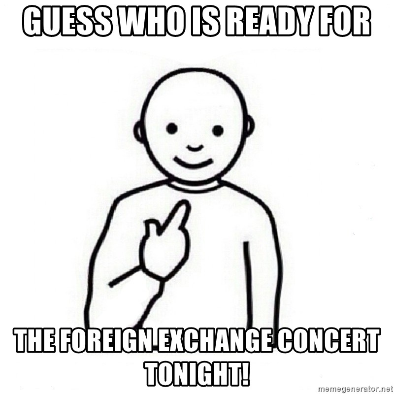 Foreign Exchange Concert Tonight