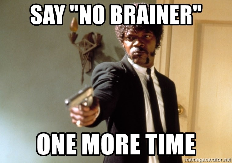 """Samuel L Jackson - SAY """"NO BRAINER"""" ONE MORE TIME"""